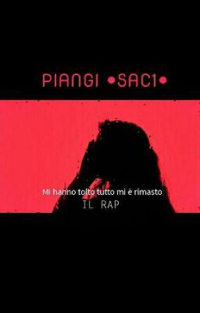 Piangi •Sac1• by Giu_acm