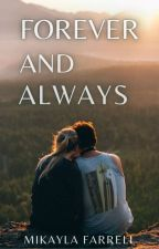 Forever and Always by greyfarrell
