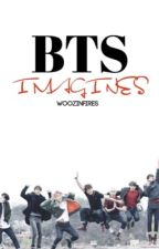 BTS Imagines | CLOSED by WoozInfires