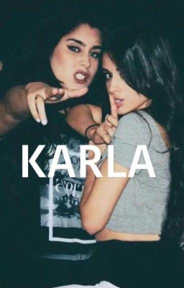 KARLA | camren fanfic
