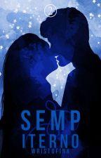 Sempiterno. (+18) by Wristofink