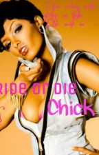 The Ride Or Die Chick (Book 1) by UrbanWhisperer
