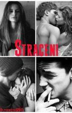 Straceni  [cz. 1] ✅ by pierniczek12345