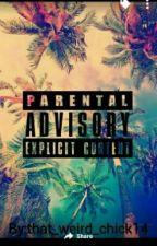 parental advisory explicit content by Lezbi_honest_ogay