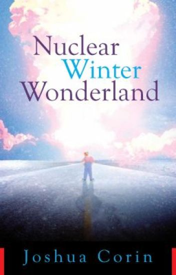 NUCLEAR WINTER WONDERLAND (Chapters 1-3)