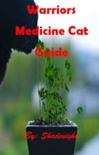 Warrior Cats: Medicene Cat Guide by Shadenight