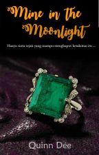 Mine In The Moonlight by ndudee
