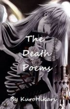 The Death Poems by KuroHikari