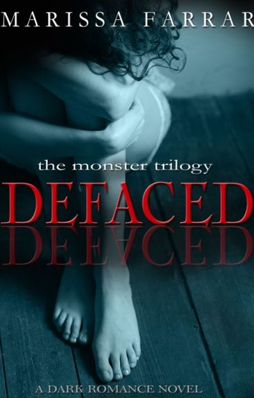 Defaced: A Dark Romance Novel by Marissafarrar
