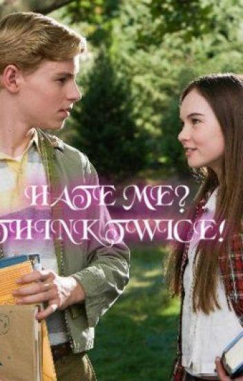 Hate me? Think twice!