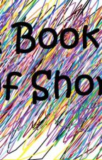 A Book of Shorts by brandoncrust