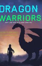 Dragon Warriors by Fireomist18