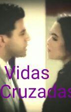 Vidas cruzadas by AraSACS