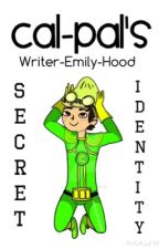 Cal-Pals Secret Identity by Writer-Emily-Hood