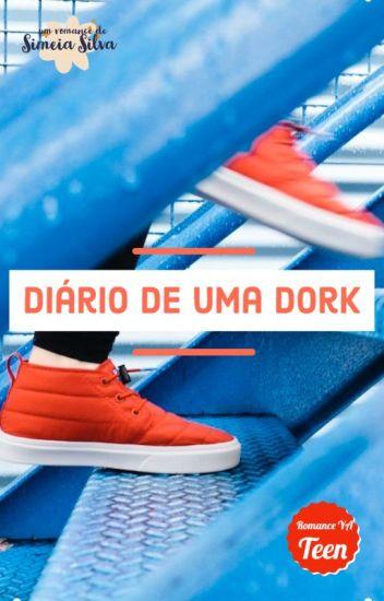Diário De Uma Dork!