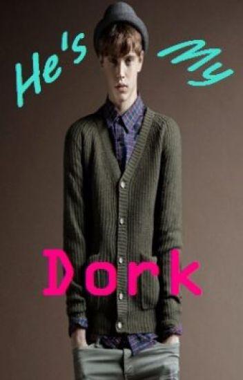 He's My Dork [boyxboy]