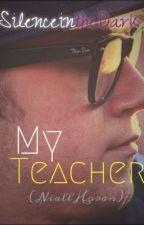 My Teacher (Niall Horan) by silenceinthedark