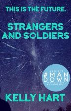 Strangers and Soldiers (Book Two of The Upgrade Trilogy) by TheMermaidFreak
