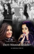 Do I Wanna Know - Português (Camren) by TraducaoCamren