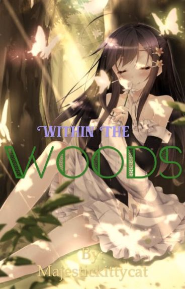 ~Within The Woods~ -=+=-Reader X Garroth X Aaron X Laurence <33