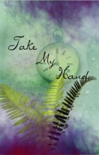 Take My Hand [Jefferson] Once Upon a Time: Book I by UnderMySkin