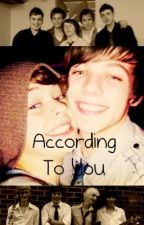 According To You (Larry Stylinson AU) by LemonGirl11