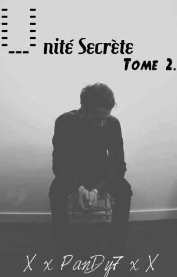 Unité Secrète Tome 2 [Terminé]