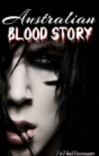 Australian Blood Story by ToTheMoon4501