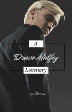 Draco Malfoy und Du -Lovestory- by Mariie02