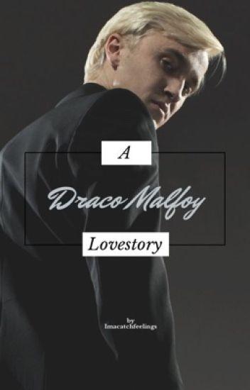 Draco Malfoy und Du -Lovestory-