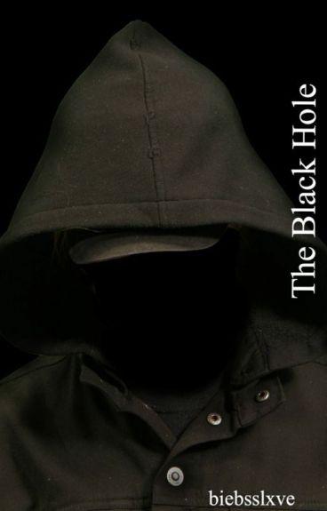 The Black Hole (Short Story) - biebsslxve - Wattpad