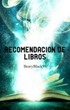 Recomendaciones de Libros by BearyBlack98