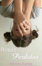 Almas Perdidas © #1 by nirvana_karma