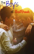 The Boy's of Westbrook by DerreckSanchez