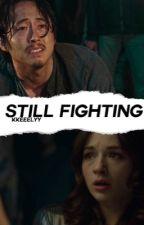 still fighting//REWRITING!!! by -philhowell