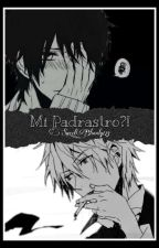 Mi Padrastro!?! (Yaoi) by sweet_bloody123