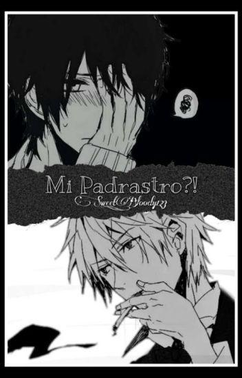 Mi Padrastro?! (Yaoi)(En edicion)