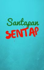 #SantapanSentap by NickIman