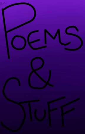 POEMS AND STUFF by 666MasterJinx666