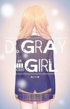 D.Gray-girl ♠ D.Gray-man Fan-Fic by AstriaX