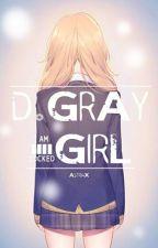 D. Gray Girl | D. Gray Man Fan-Fic by AstriaX
