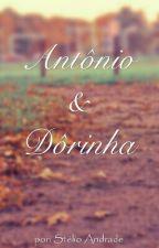 Antônio e Dôrinha by Stelio_andrade