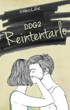 Reintentarlo © [DDG2] by StilecLife