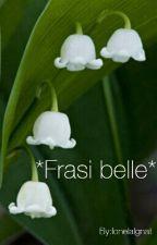 *Frasi belle* by IonelaIgnat