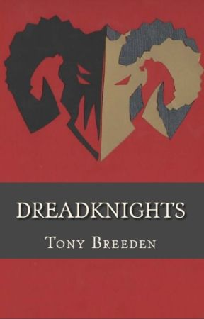 Dreadknights: Chapters 1 - 3 by TonyBreeden