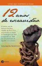 12 anos de Escravidão by ElisaSAlmeida