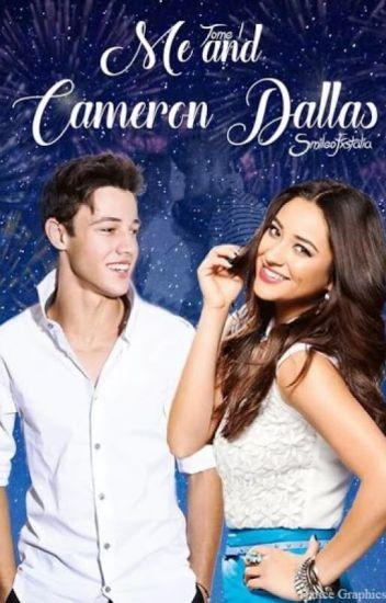 Me and Cameron Dallas [TOME 1]