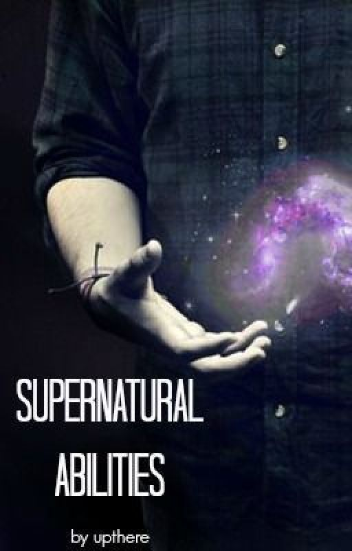 Supernatural Abilities by upthere