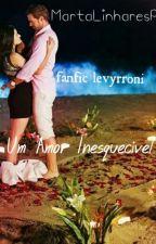 Um Amor Inesquecível by perrohistory