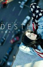 Destiny / Draco Malfoy / by Nathalliex
